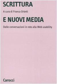 Scrittura e nuovi media. Dalle conversazioni in rete alla Web